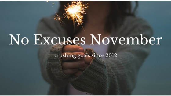 No Excuses November 2015